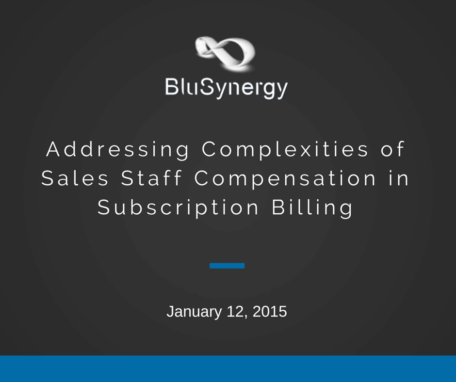 COMPLEXITIES OF SALES STAFF COMPENSATION IN SUBSCRIPTION